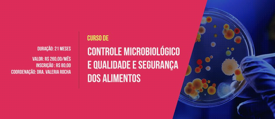 Controle Microbiológico e Qualidade e Segurança dos Alimentos