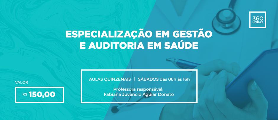 Especialização em Gestão e Auditoria em Saúde